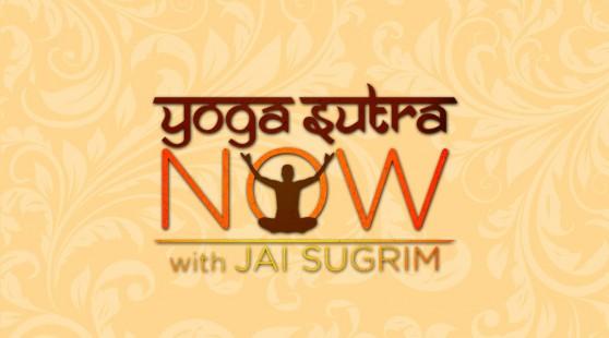 Yoga Sutra Now With Jai Sugrim