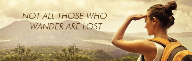 Not-all-those-who-wander-are-lost