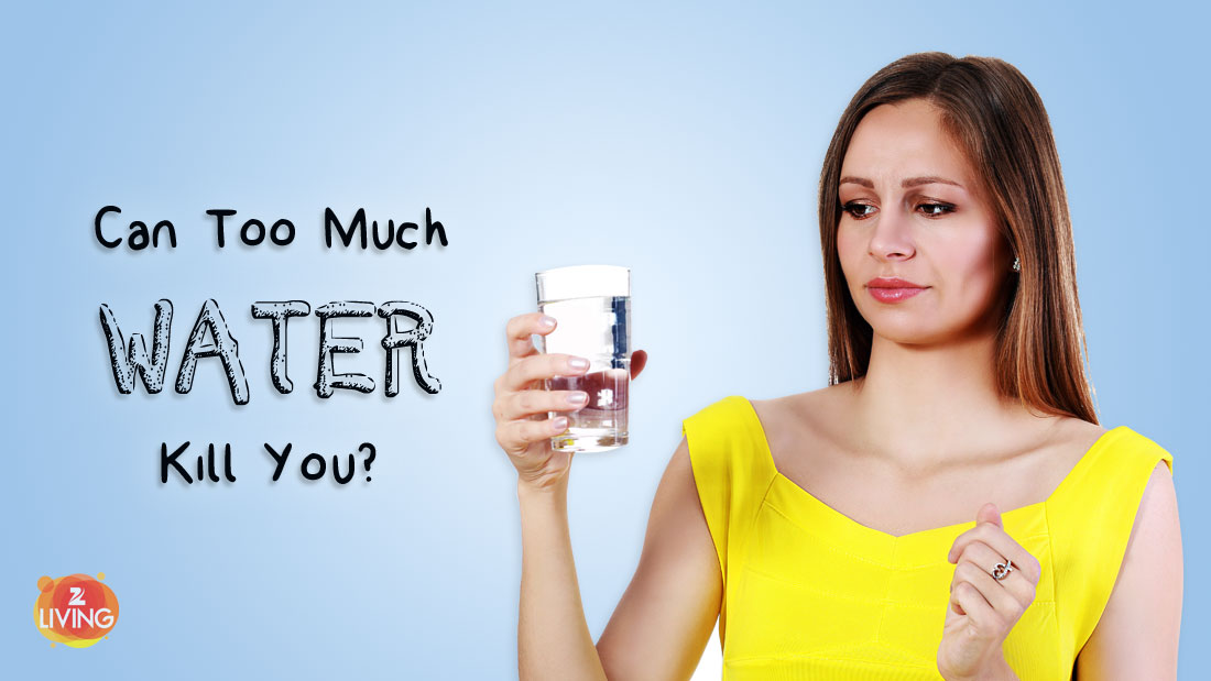 Death By Water: Can Drinking Too Much Water Kill You? - Z Living