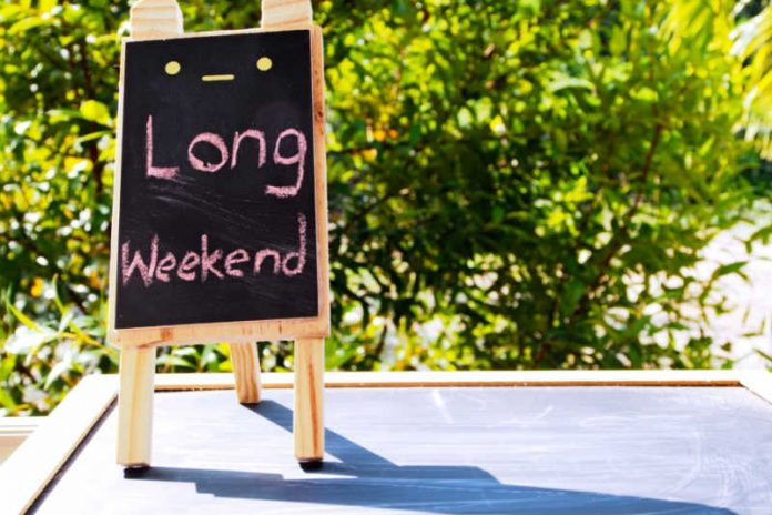 How to Make the Most of a Long Weekend?